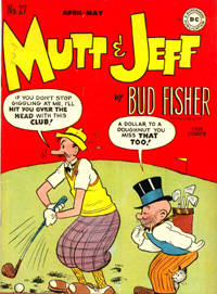 """Mutt & Jeff"" Comic Book #27, ten-cents"