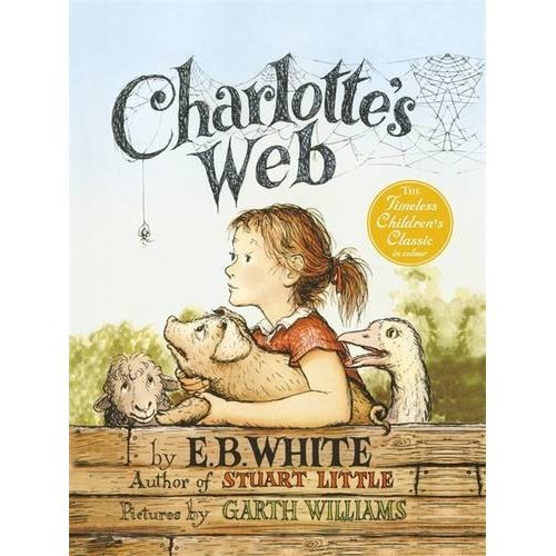"""Charlotte's Web"" Illustrated by Garth Williams"