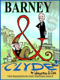 """Barney & Clyde"" by Weingarten and Clark"